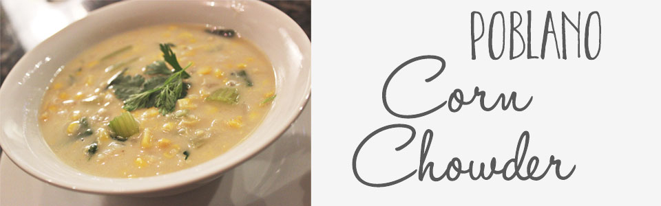 Poblano Corn Chowder With Shrimp | Photo by Kate Frankenberg | OFF the grid